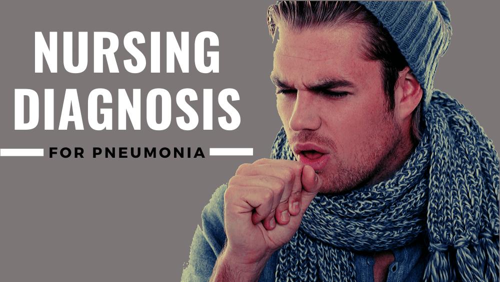 Nursing Diagnosis for Pneumonia