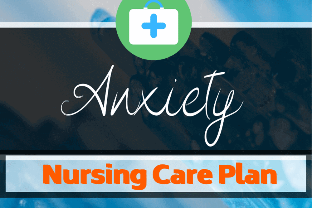 Nursing Diagnosis for Anxiety and Care Plan